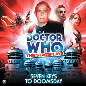 Doctor Who Stageplays (2): Seven Keys to Doomsday