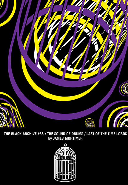 The Black Archive 038: The Sound of Drums/Last of the Time Lords