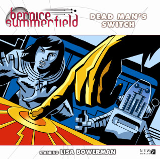Bernice Summerfield XI.4: Dead Man's Switch