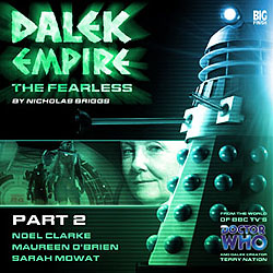 Dalek Empire 4: The Fearless, Part 2