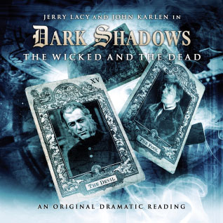 Dark Shadows: 07. The Wicked & the Dead