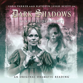 Dark Shadows: 10. Final Judgement