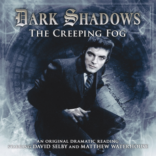 Dark Shadows: 17. The Creeping Fog