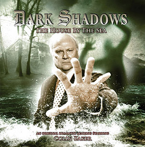 Dark Shadows: 23. The House by the Sea