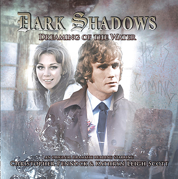 Dark Shadows: 30. Dreaming of the Water