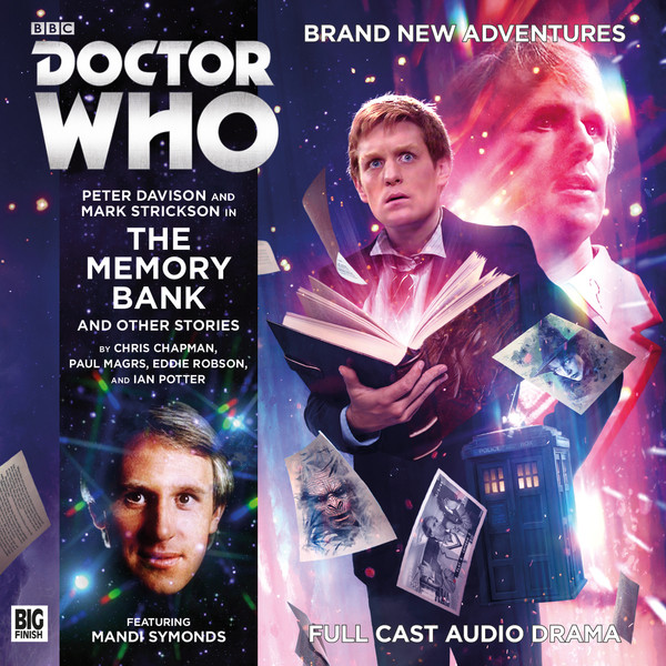 Doctor Who: 217. The Memory Bank and Other Stories