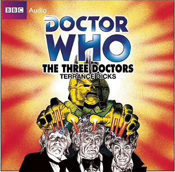 Doctor Who: The Three Doctors (CD, Target)