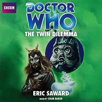 Doctor Who: The Twin Dilemma (CD, Target)