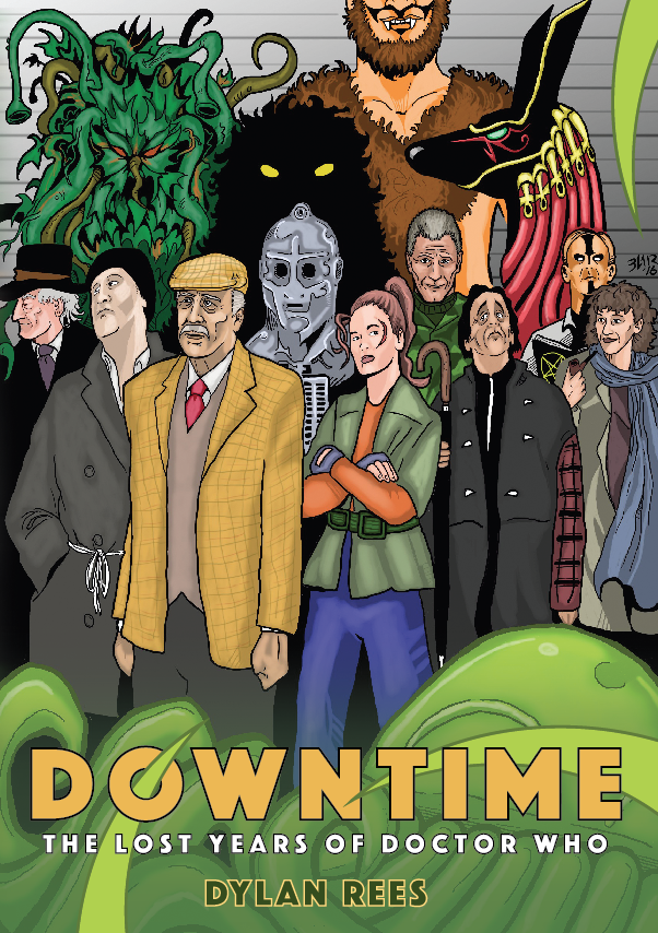 DOWNTIME: The Lost Years of Doctor Who