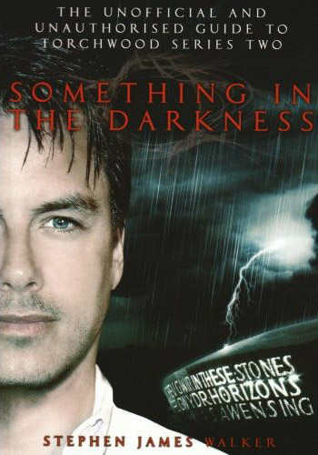 Torchwood: Something in the Darkness
