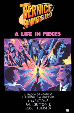 11: Bernice Summerfield: A Life in Pieces