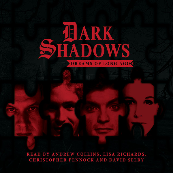 Dark Shadows, 04: Dreams of Long Ago