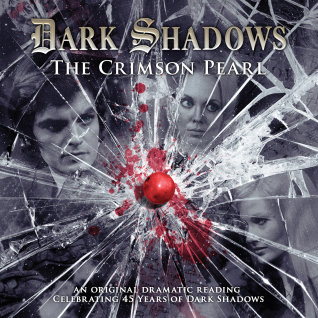 Dark Shadows: 21. The Crimson Pearl