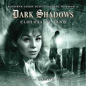 Dark Shadows: 03. Clothes of Sand