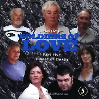 Soldiers of Love 05: Planet of Death