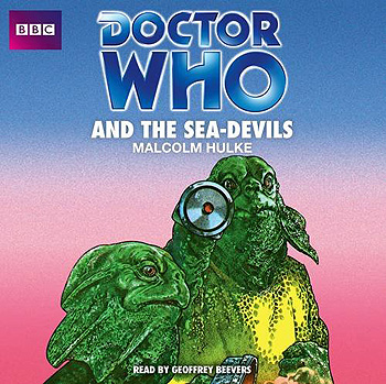 Doctor Who: The Sea-Devils (CD, Target)