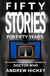Doctor Who: Fifty Stories for Fifty Years