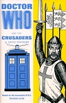 Doctor Who and the Crusaders (Hardcover)