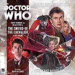 Tenth Doctor 2.2: The Sword of the Chevalier