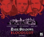 Dark Shadows: Bloodlust, Volume 2