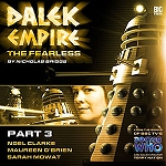 Dalek Empire 4: The Fearless, Part 3