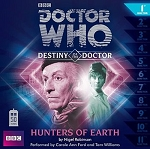 Doctor Who: Destiny of the Doctor, 01. Hunters of the Earth