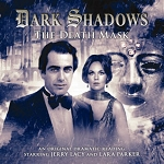 Dark Shadows: 16. The Death Mask