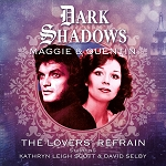 Dark Shadows: Maggie and Quentin, The Lovers' Refrain