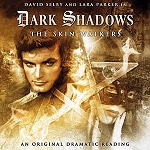 Dark Shadows: 05. The Skin Walkers