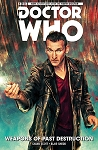 Doctor Who (9th Doctor #1): Weapons of Past Destruction