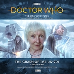 Doctor Who Early Adventures 5.04: The Crash of the UK-201