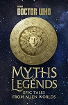 Doctor Who: Myths and Legends, Epic Tales from Alien Worlds