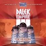 Dalek Empire 3: Chapter 2 (The Healers)