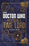 Doctor Who: How to be a Time Lord, Official Guide