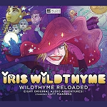Iris Wildthyme: Wildthyme Reloaded