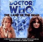 Doctor Who: 004. The Land of the Dead
