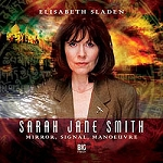 SJS5: Sarah Jane Smith: Mirror, Signal, Manoeuvre