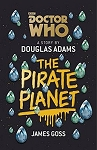 Doctor Who: The Pirate Planet (Hardcover)