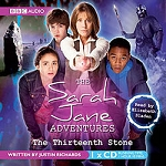 Sarah Jane Adventures: The Thirteenth Stone (OOP)