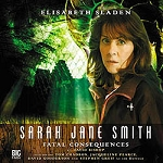 SJS8: Sarah Jane Smith: Fatal Consequences