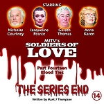 Soldiers of Love 14: Series End