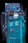 Doctor Who: Short Trips 05: Steel Skies
