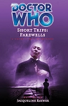 Doctor Who: Short Trips 16: Farewells