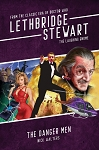 Lethbridge-Stewart: The Danger Men