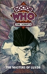 Doctor Who, The Scripts: The Masters of Luxor