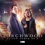 Torchwood: Aliens Among Us, Set 3