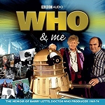 Who & Me: The Memoir of Barry Letts (CD)