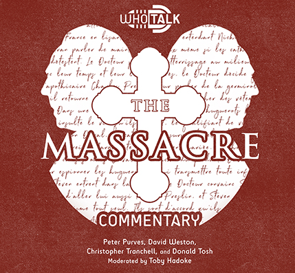 WhoTalk: The Massacre Commentary