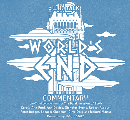 WhoTalk: World's End Commentary