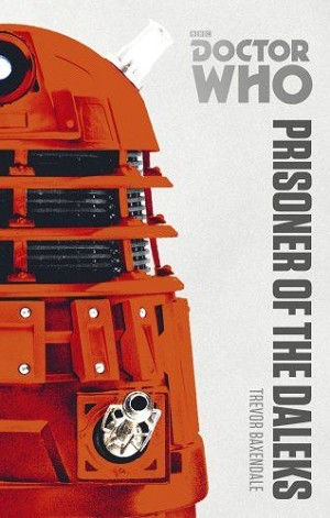 Doctor Who: Prisoner of the Daleks (Paperback)